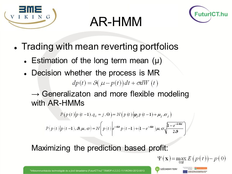 AR-HMM Trading with mean reverting portfolios
