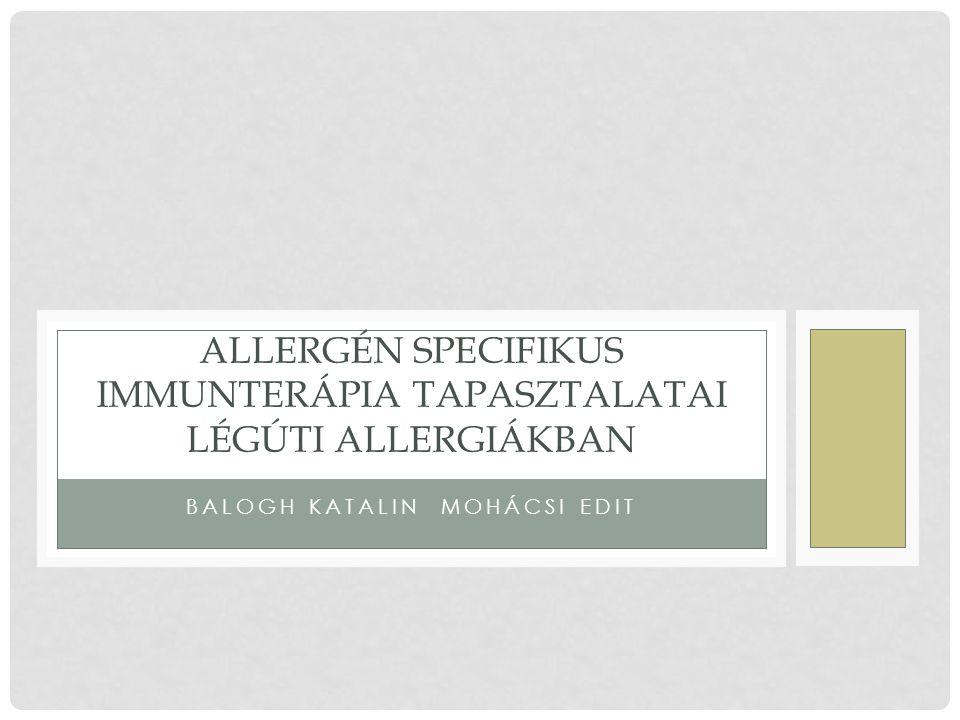 Allergén specifikus immunterápia tapasztalatai légúti allergiákban