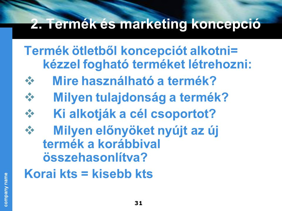 2. Termék és marketing koncepció