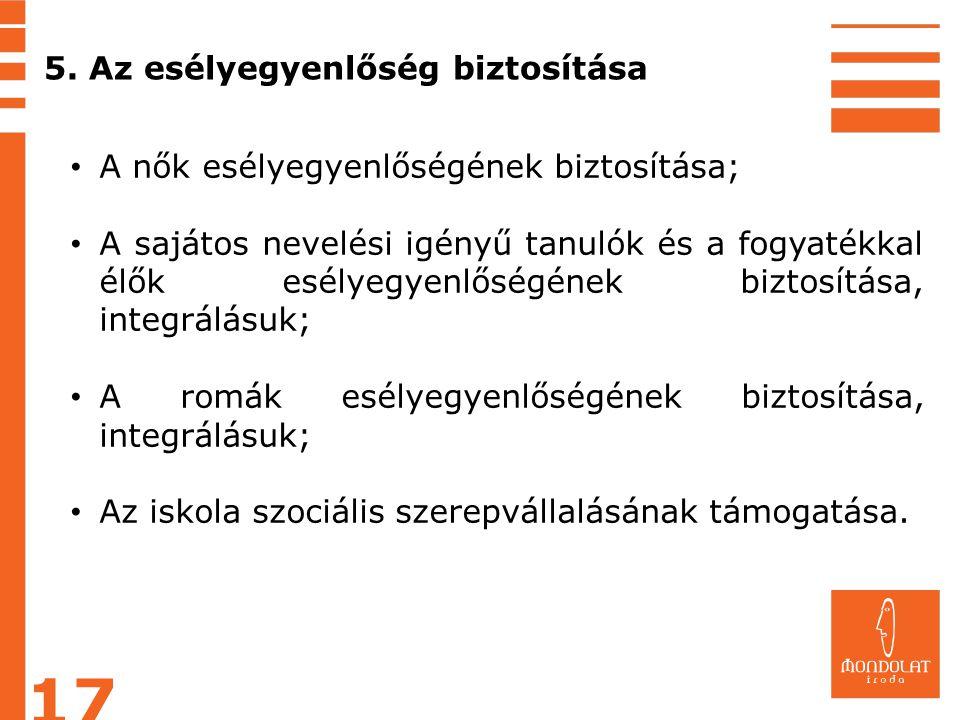 17 5. Az esélyegyenlőség biztosítása