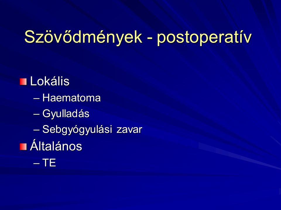 Szövődmények - postoperatív