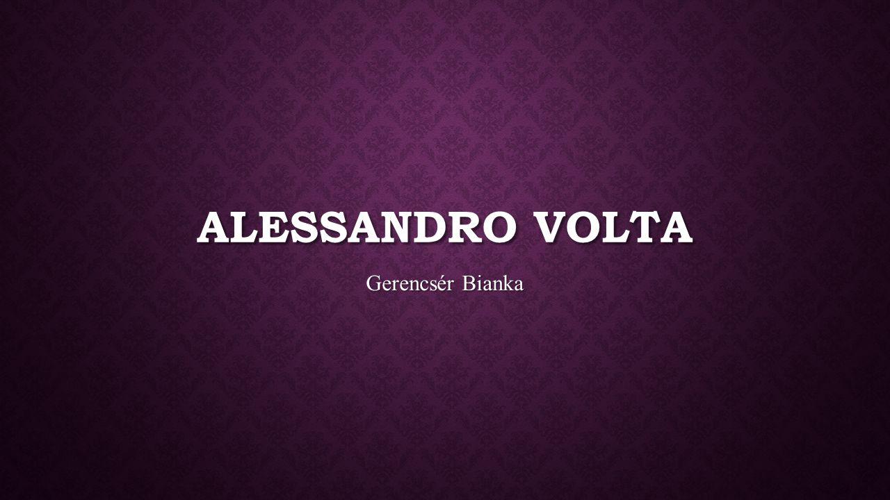 Alessandro Volta Gerencsér Bianka
