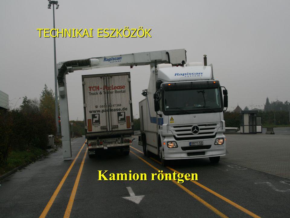 TECHNIKAI ESZKÖZÖK Kamion röntgen