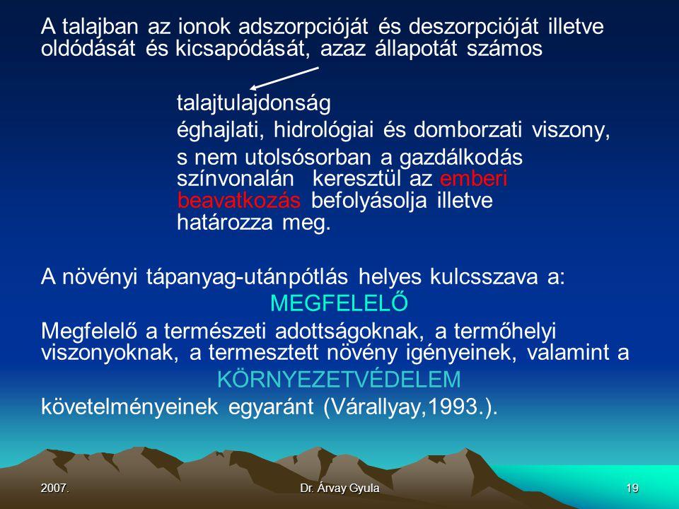 éghajlati, hidrológiai és domborzati viszony,