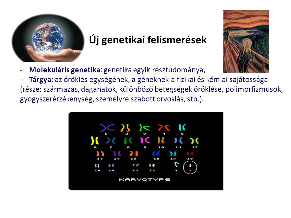 Új genetikai felismerések