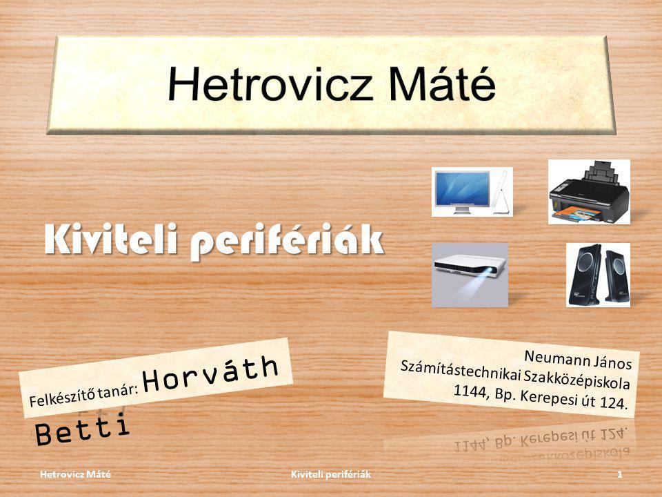 Hetrovicz Máté Kiviteli perifériák Neumann János