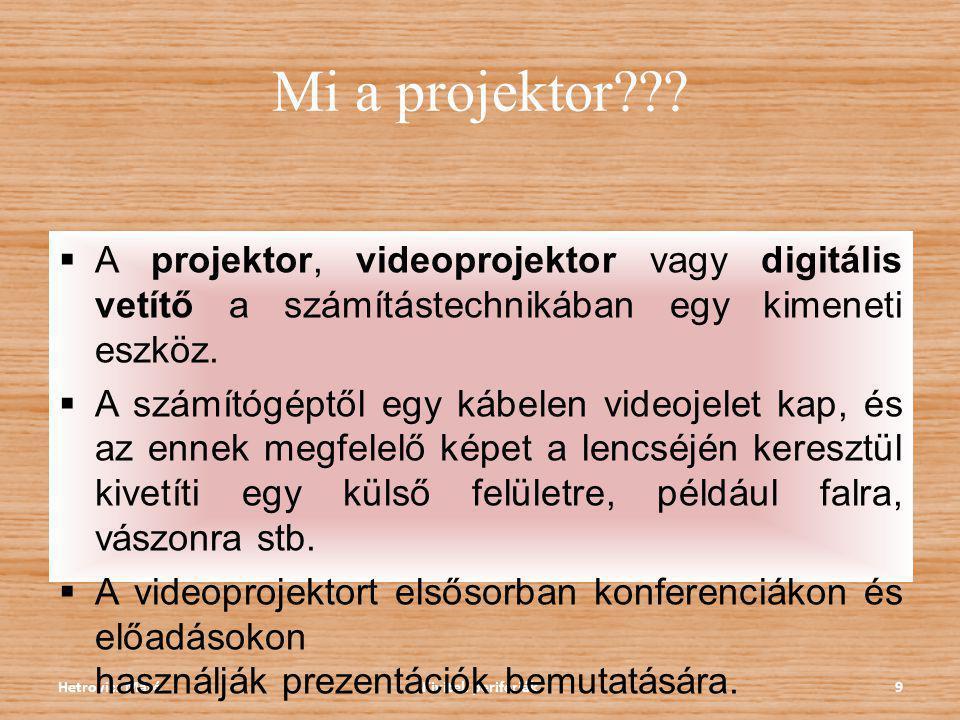 Mi a projektor A projektor, videoprojektor vagy digitális vetítő a számítástechnikában egy kimeneti eszköz.
