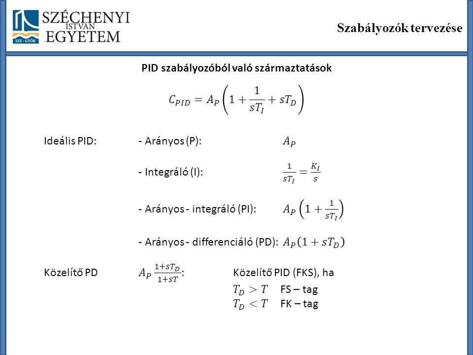 PID szabályozóból való származtatások