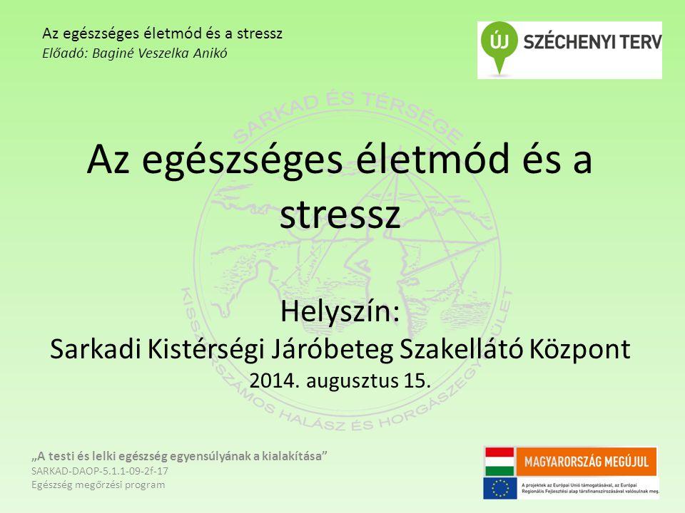 Az egészséges életmód és a stressz