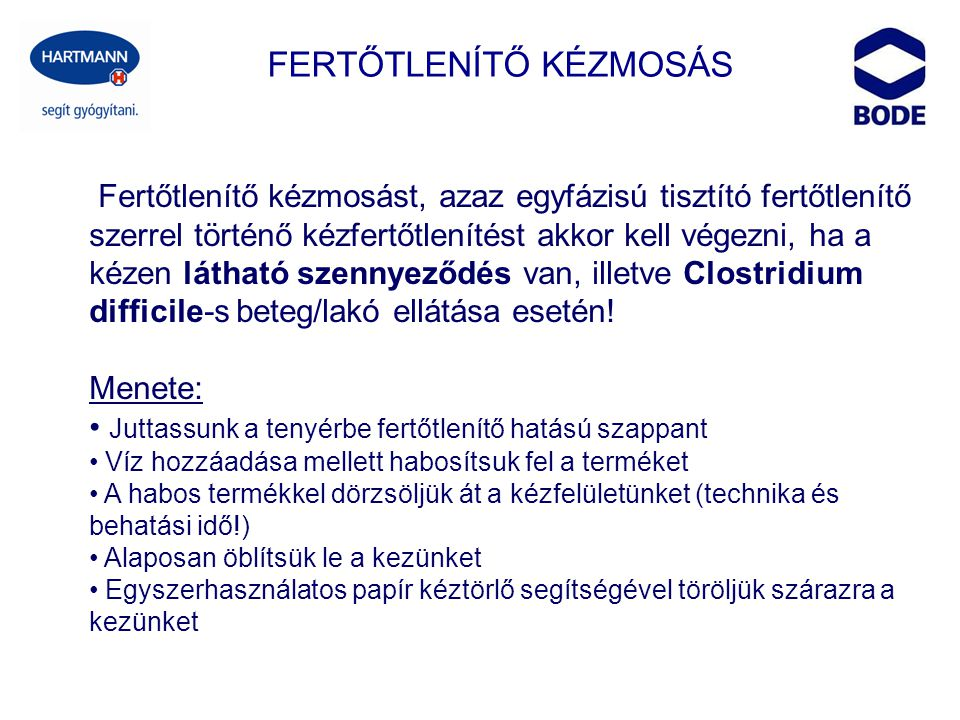 FERTŐTLENÍTŐ KÉZMOSÁS