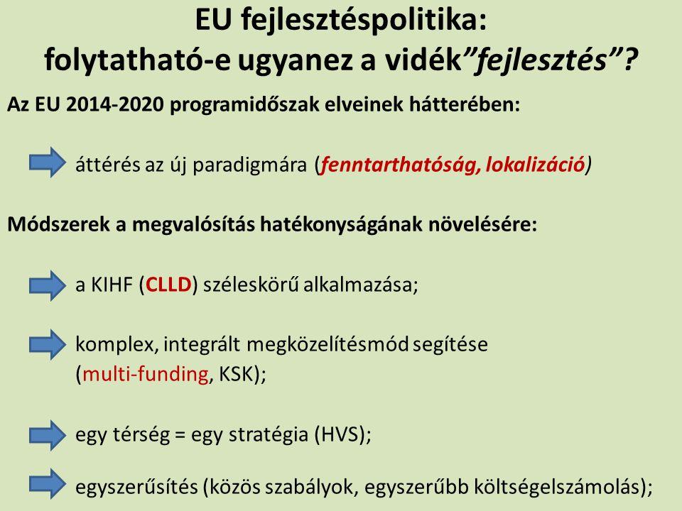 EU fejlesztéspolitika: folytatható-e ugyanez a vidék fejlesztés