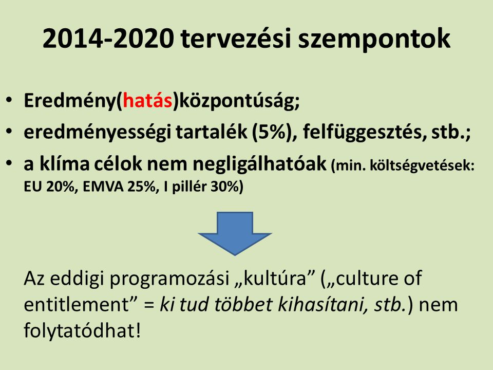 2014-2020 tervezési szempontok