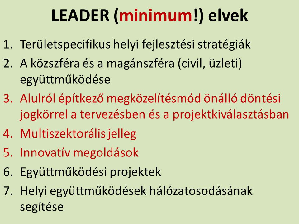 LEADER (minimum!) elvek