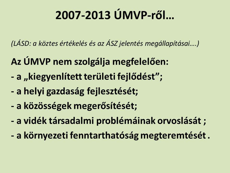 """2007-2013 ÚMVP-ről… - a """"kiegyenlített területi fejlődést ;"""