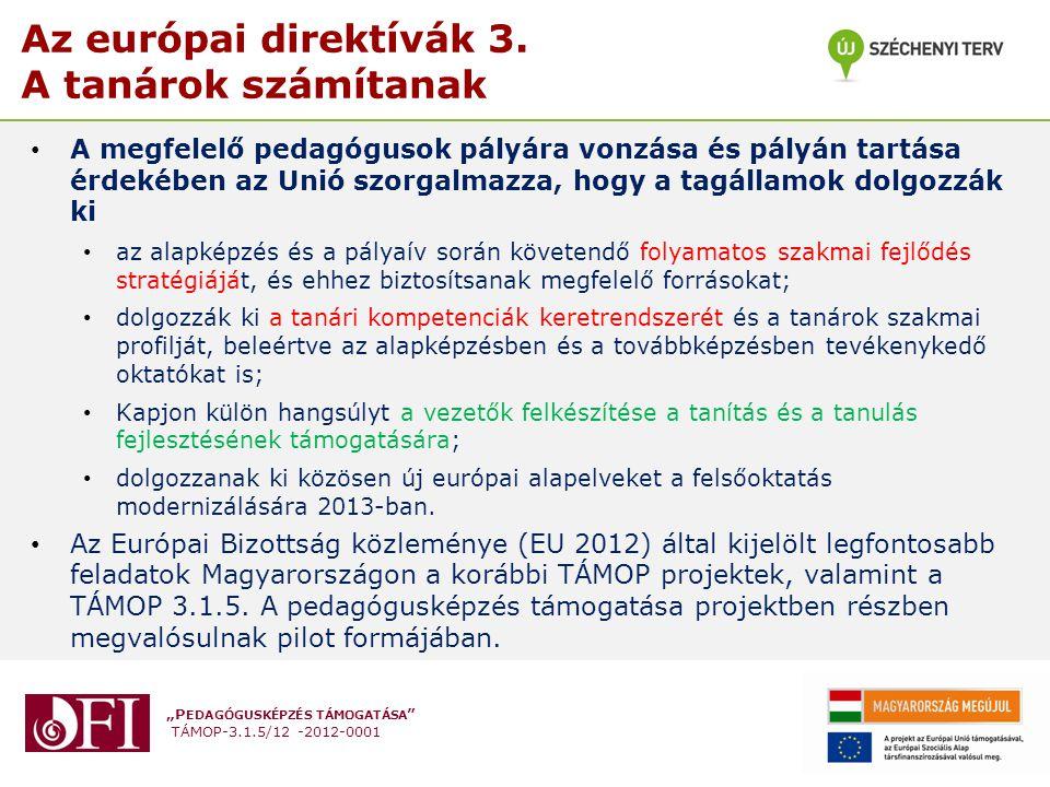 Az európai direktívák 3. A tanárok számítanak