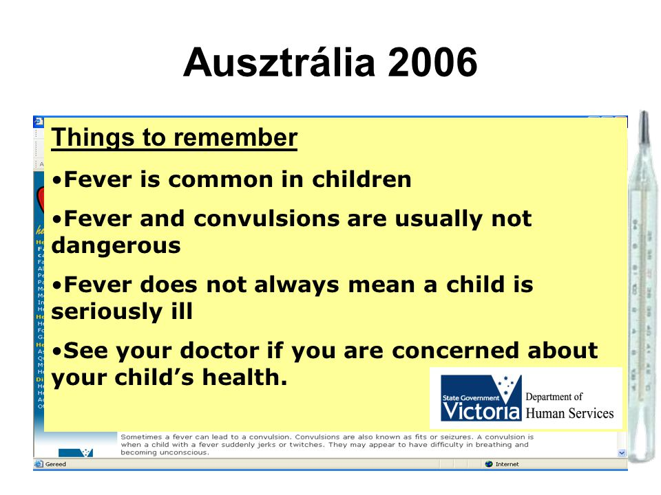 Ausztrália 2006 Things to remember Fever is common in children