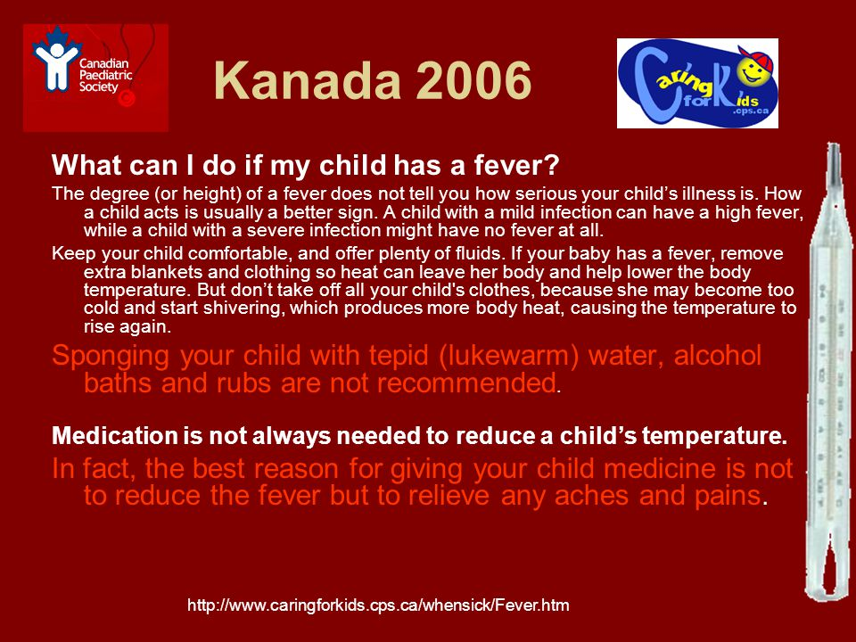 Kanada 2006 What can I do if my child has a fever