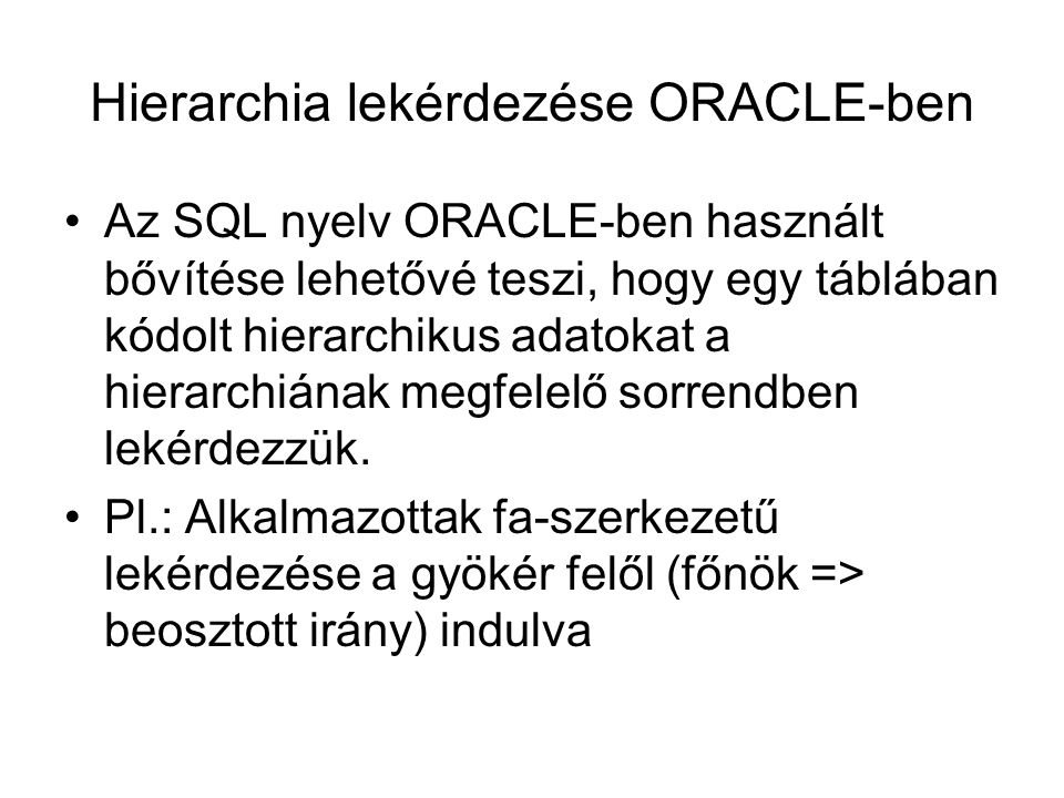 Hierarchia lekérdezése ORACLE-ben