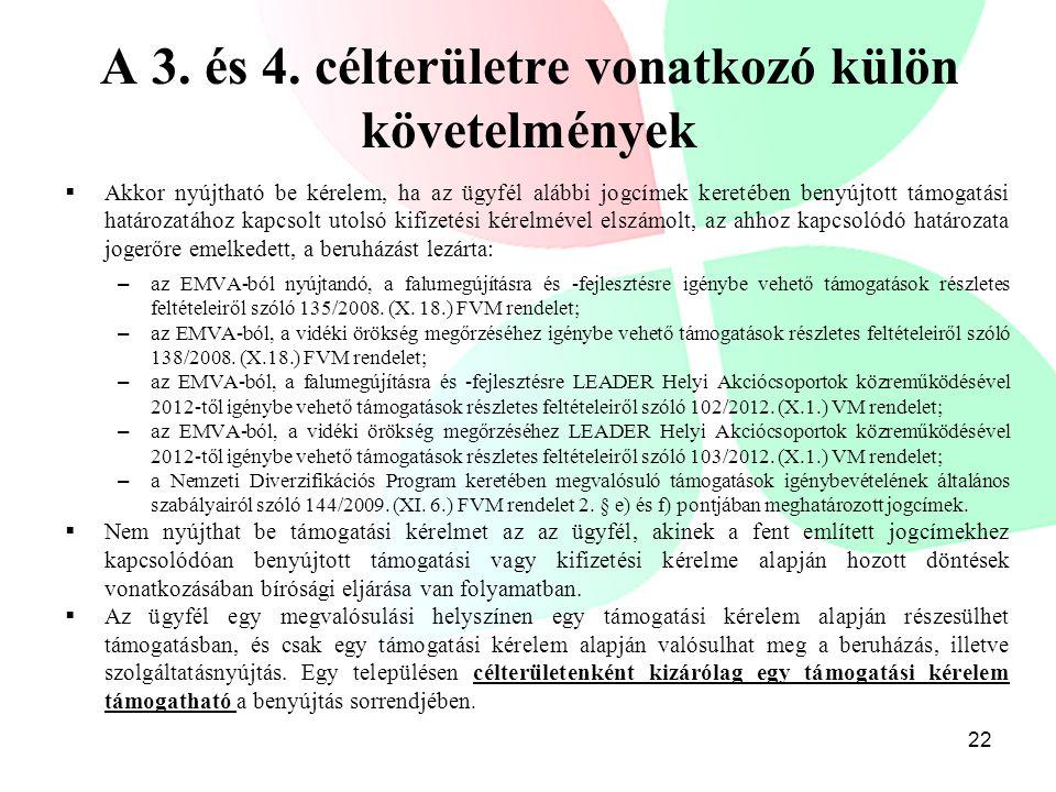 A 3. és 4. célterületre vonatkozó külön követelmények