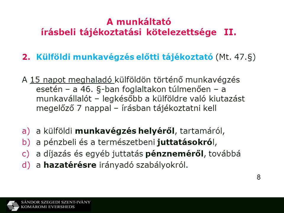 A munkáltató írásbeli tájékoztatási kötelezettsége II.