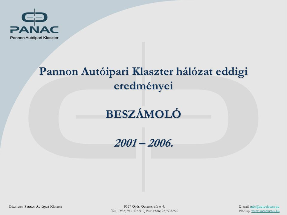 Pannon Autóipari Klaszter - Beszámoló