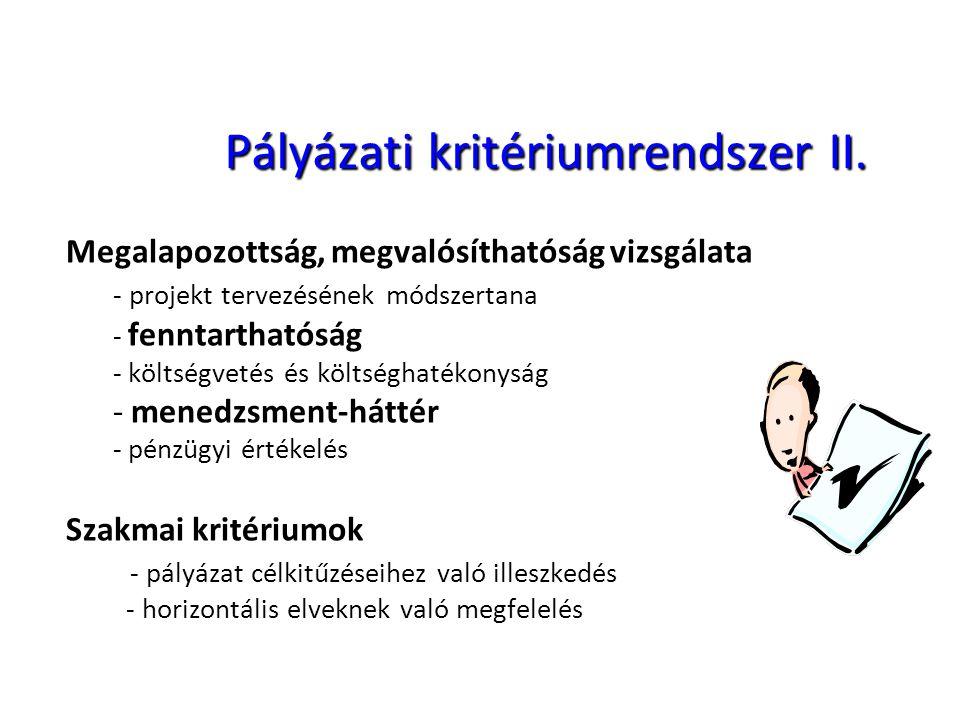 Pályázati kritériumrendszer II.