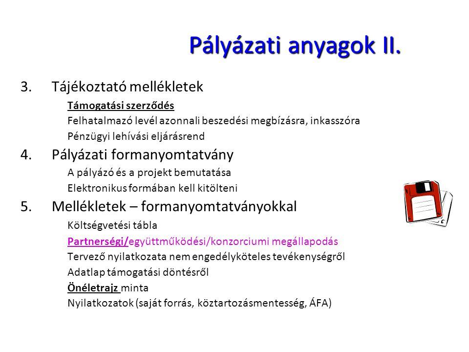 Pályázati anyagok II. Tájékoztató mellékletek