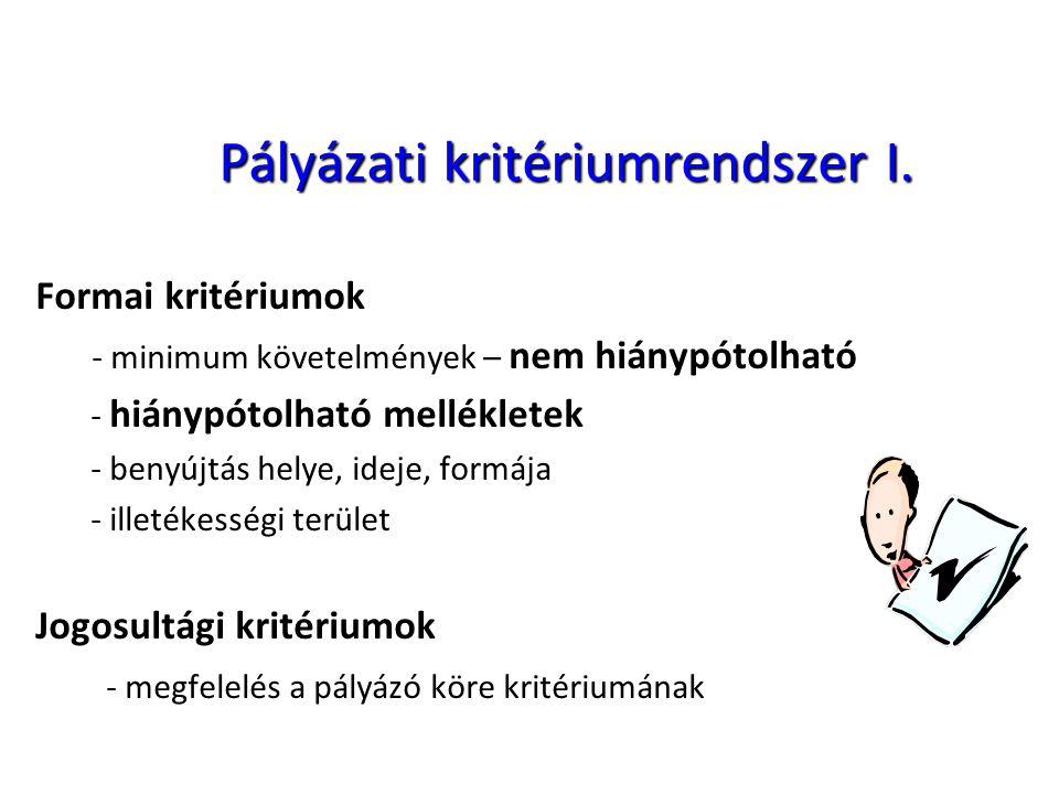 Pályázati kritériumrendszer I.
