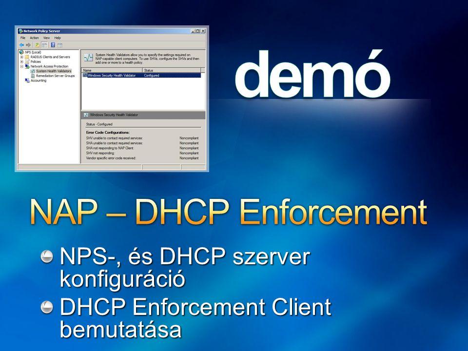 NAP – DHCP Enforcement NPS-, és DHCP szerver konfiguráció