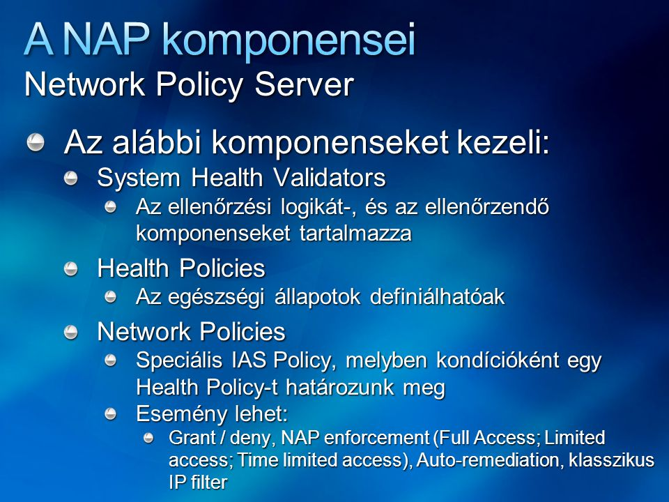 A NAP komponensei Network Policy Server
