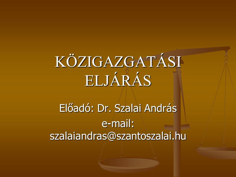 KÖZIGAZGATÁSI ELJÁRÁS
