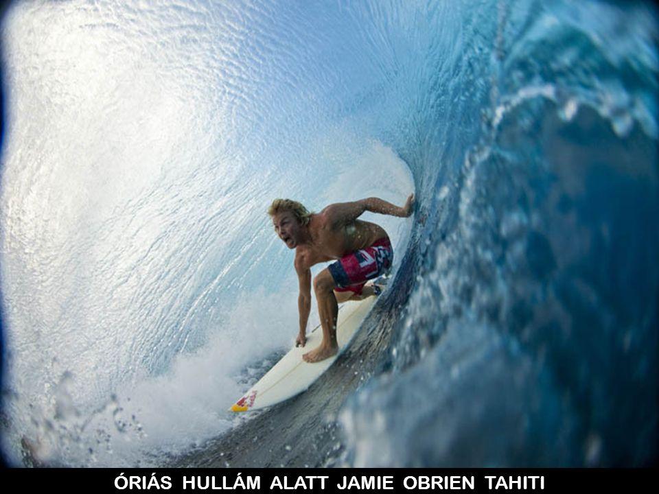 ÓRIÁS HULLÁM ALATT JAMIE OBRIEN TAHITI