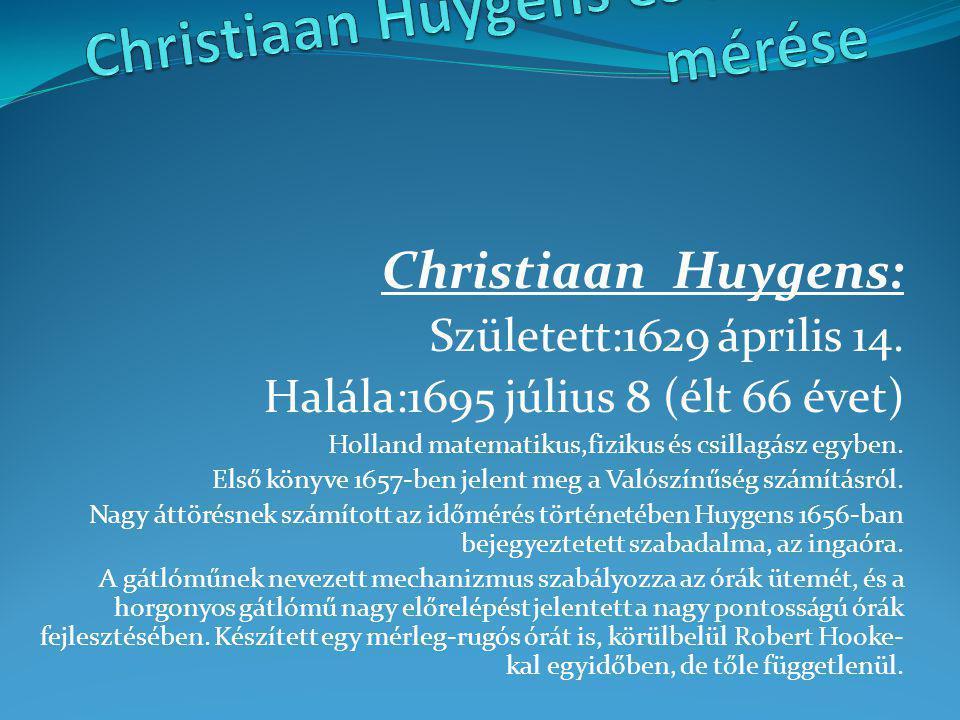 Christiaan Huygens és az idő mérése