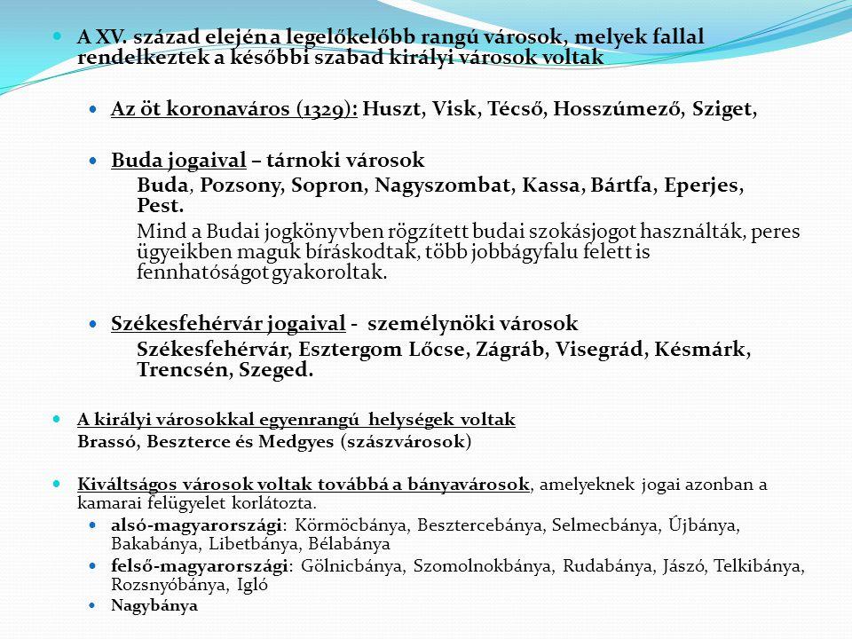 Az öt koronaváros (1329): Huszt, Visk, Técső, Hosszúmező, Sziget,