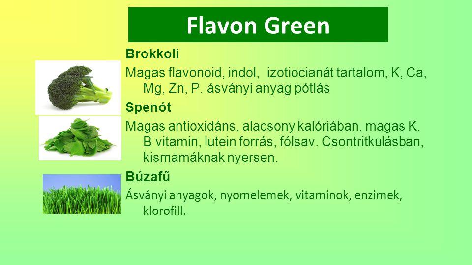 Flavon Green Brokkoli. Magas flavonoid, indol, izotiocianát tartalom, K, Ca, Mg, Zn, P. ásványi anyag pótlás.