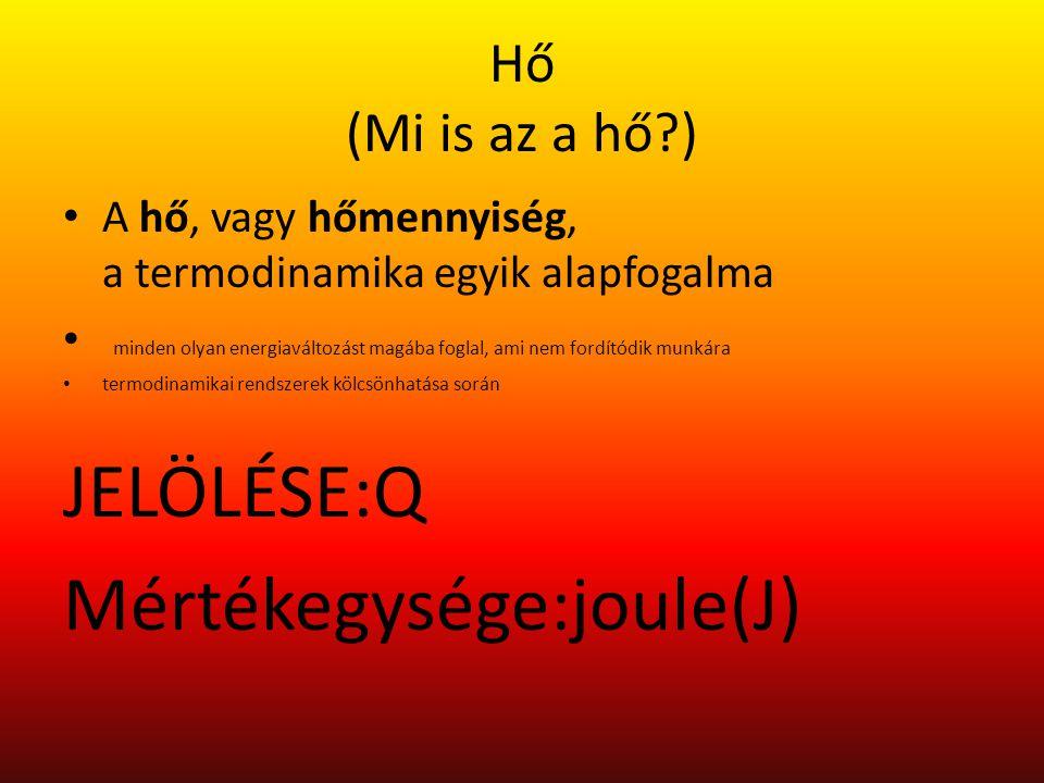 Mértékegysége:joule(J)