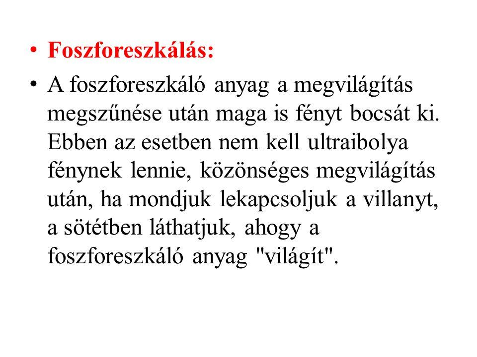 Foszforeszkálás: