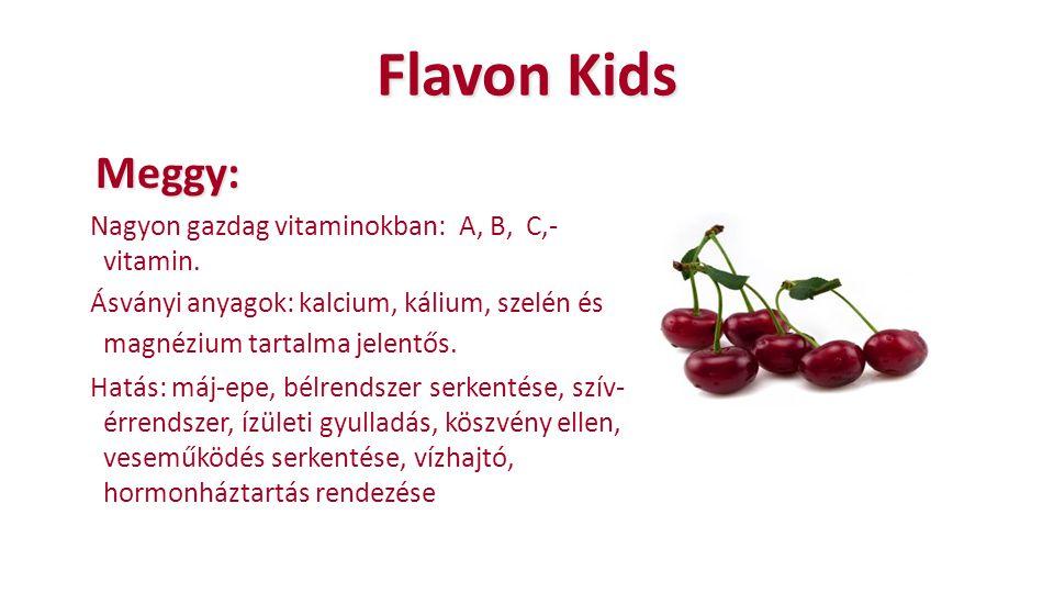 Flavon Kids Meggy: Nagyon gazdag vitaminokban: A, B, C,-vitamin.