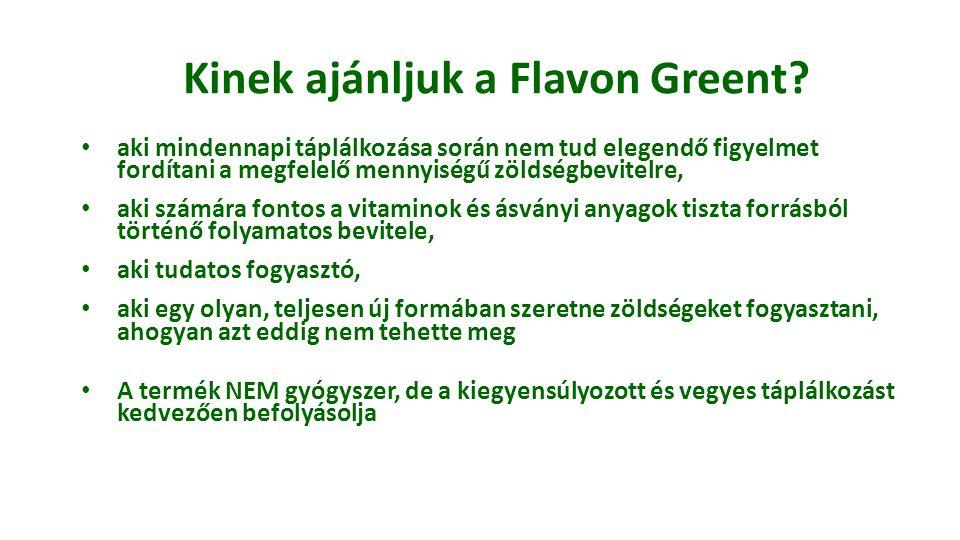Kinek ajánljuk a Flavon Greent