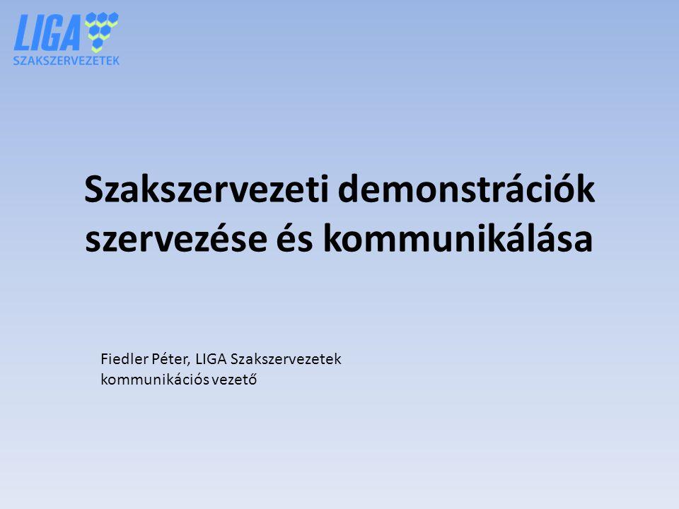 Szakszervezeti demonstrációk szervezése és kommunikálása