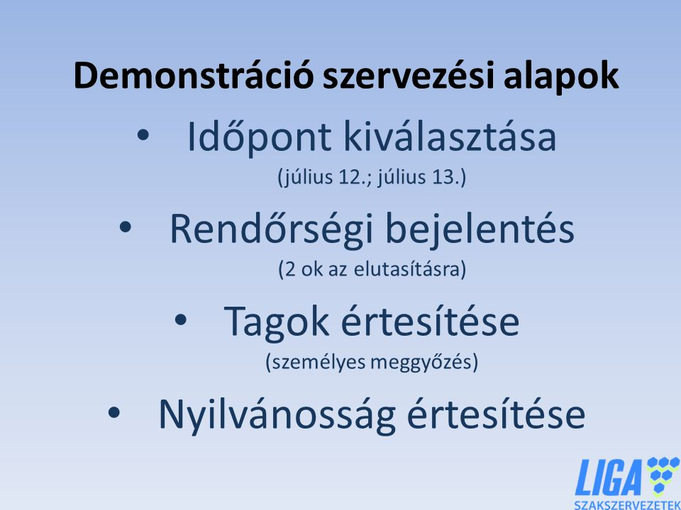 Demonstráció szervezési alapok