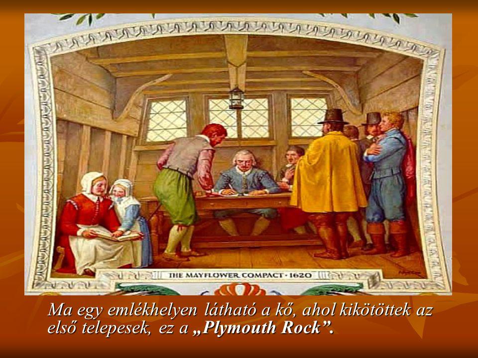 """Ma egy emlékhelyen látható a kő, ahol kikötöttek az első telepesek, ez a """"Plymouth Rock ."""