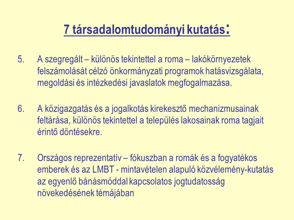 7 társadalomtudományi kutatás: