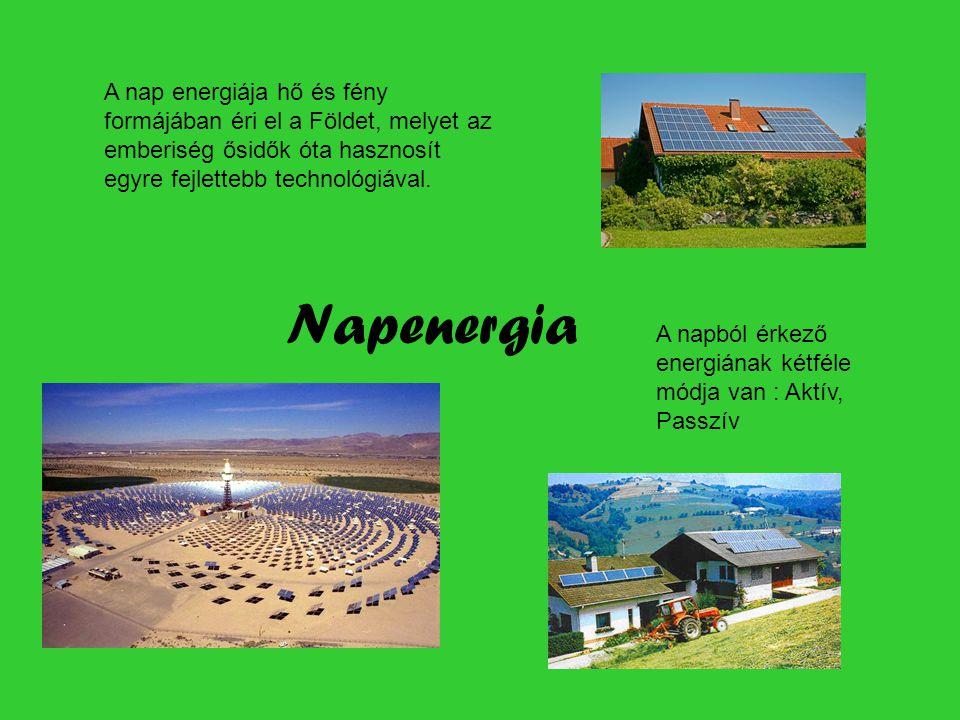 A nap energiája hő és fény formájában éri el a Földet, melyet az emberiség ősidők óta hasznosít egyre fejlettebb technológiával.
