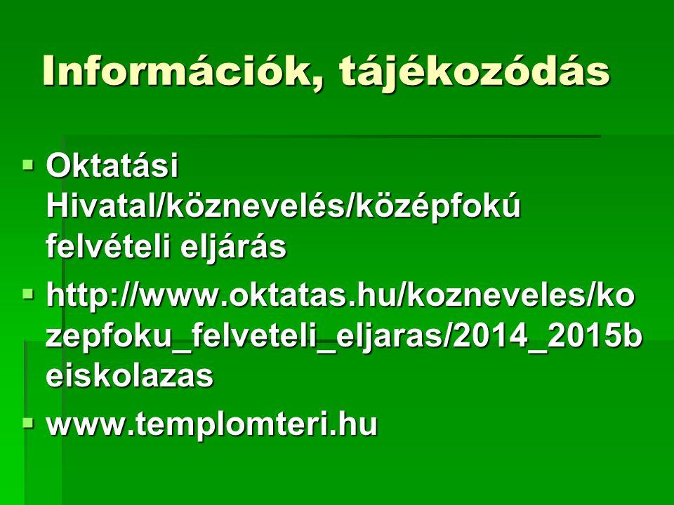 Információk, tájékozódás