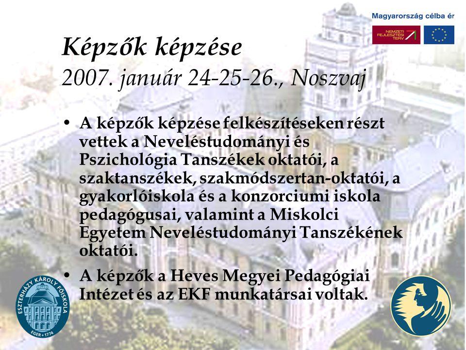 Képzők képzése 2007. január 24-25-26., Noszvaj
