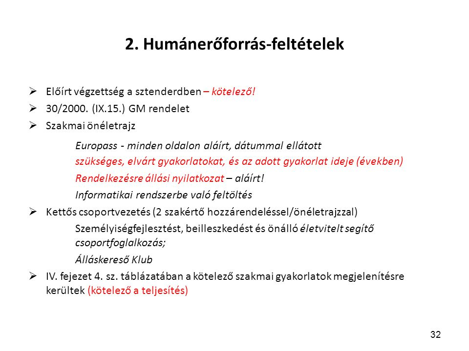 2. Humánerőforrás-feltételek