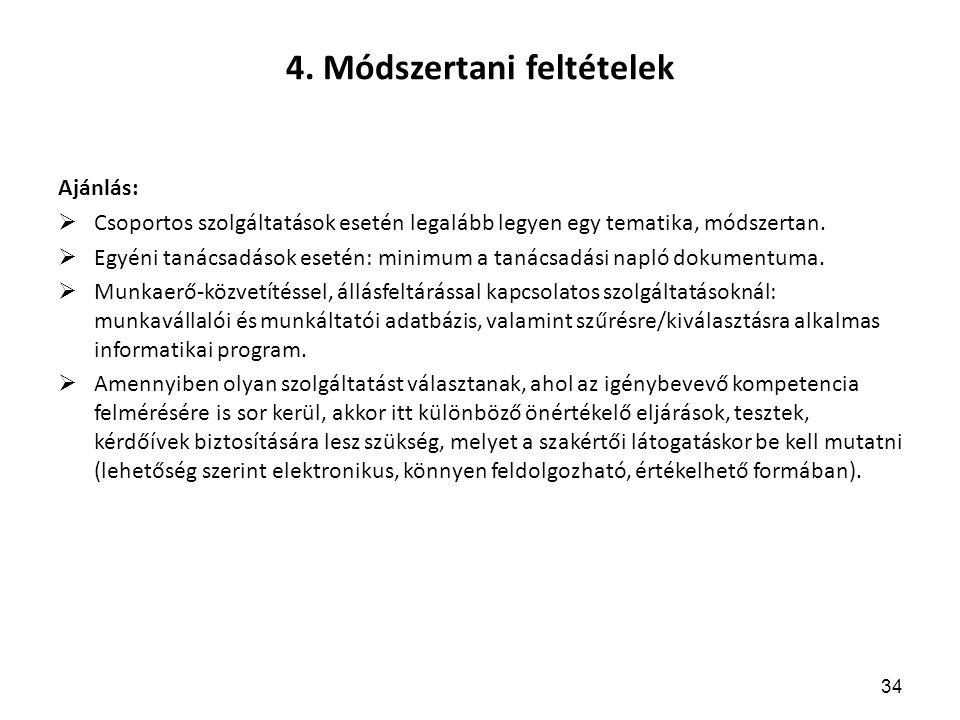 4. Módszertani feltételek
