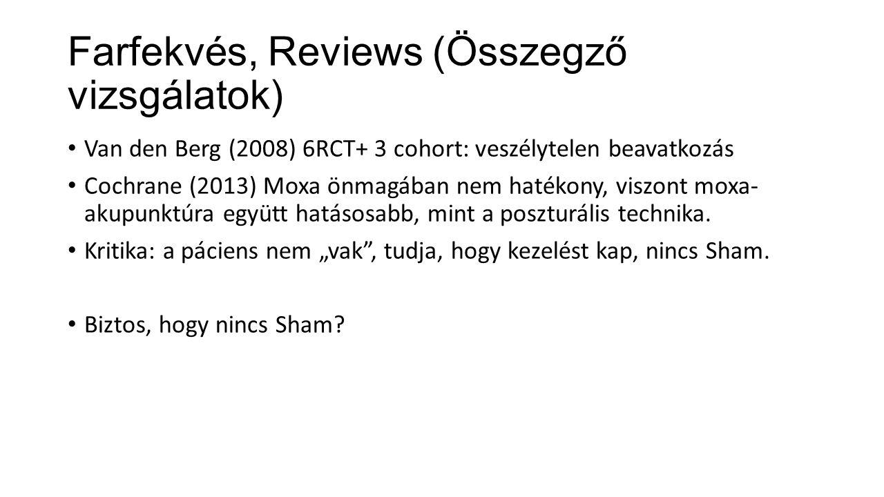 Farfekvés, Reviews (Összegző vizsgálatok)