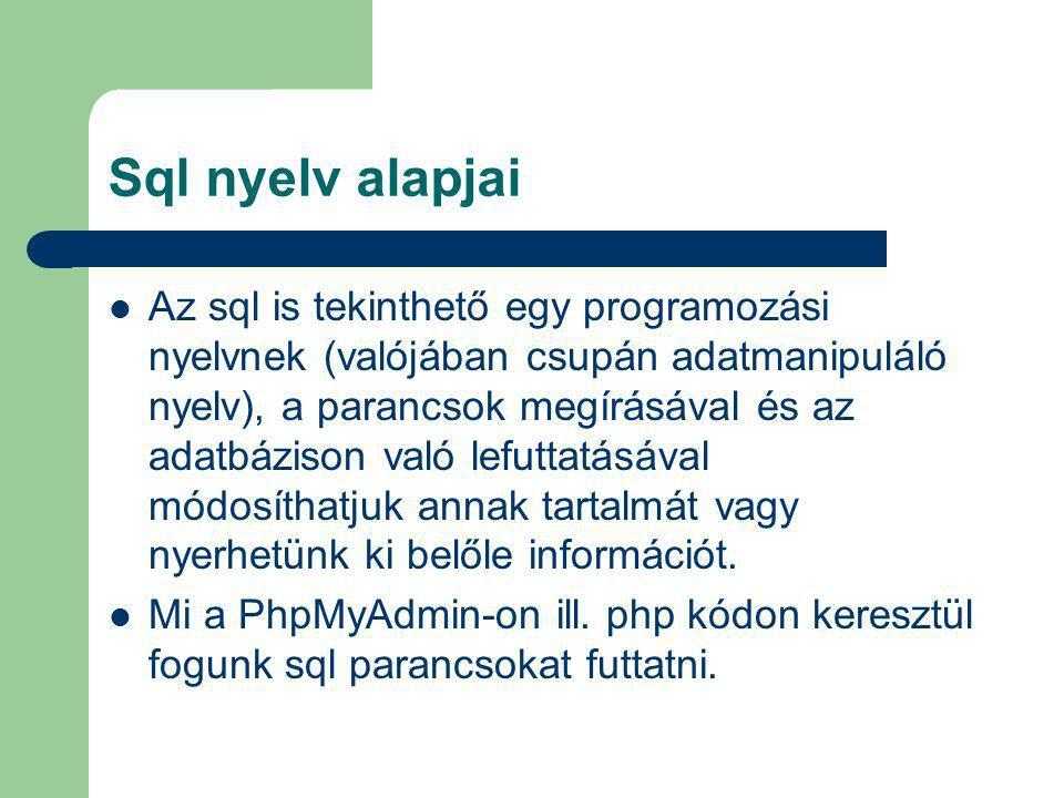 Sql nyelv alapjai
